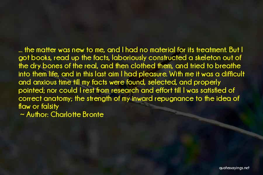 Strength And Life Quotes By Charlotte Bronte