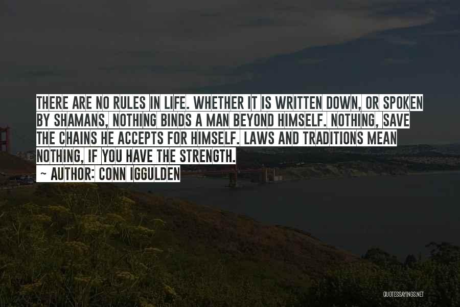 Strength And Life Quotes By Conn Iggulden