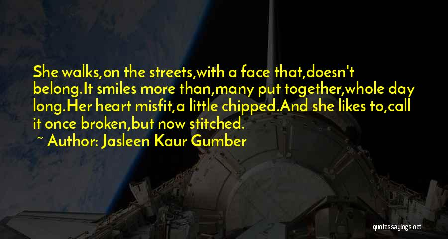 Strength And Life Quotes By Jasleen Kaur Gumber