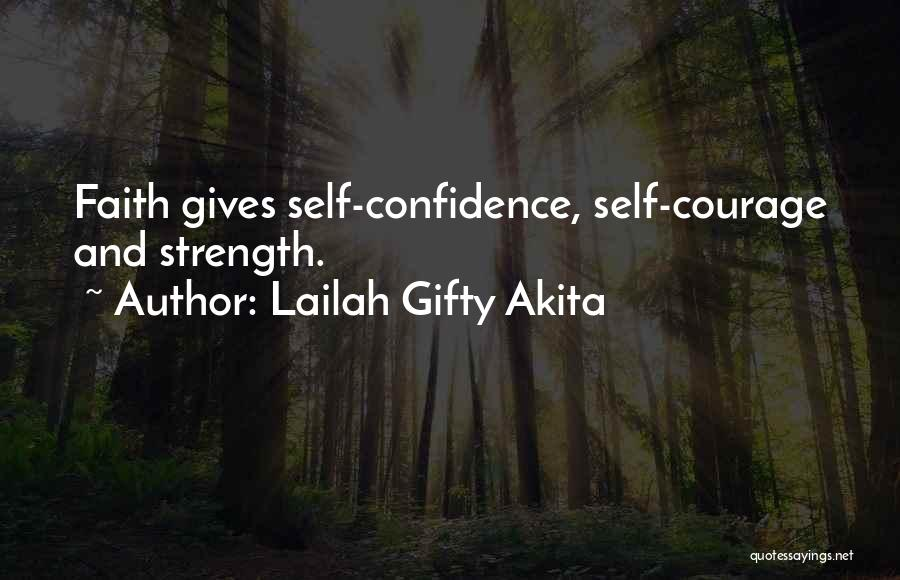Strength And Life Quotes By Lailah Gifty Akita