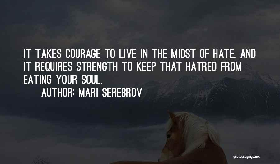Strength And Life Quotes By Mari Serebrov