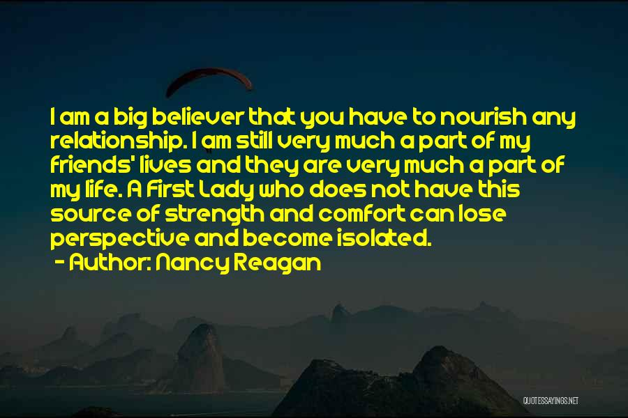 Strength And Life Quotes By Nancy Reagan