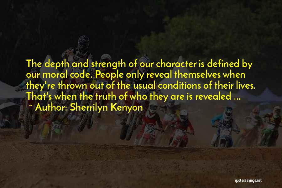 Strength And Life Quotes By Sherrilyn Kenyon