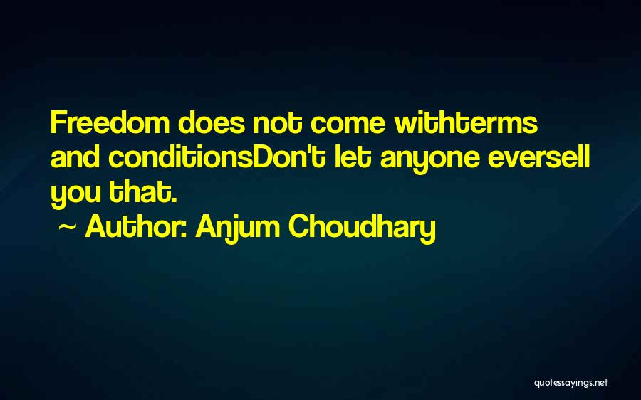 Strength And Motivation Quotes By Anjum Choudhary