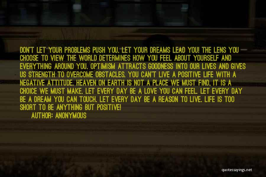 Strength And Motivation Quotes By Anonymous
