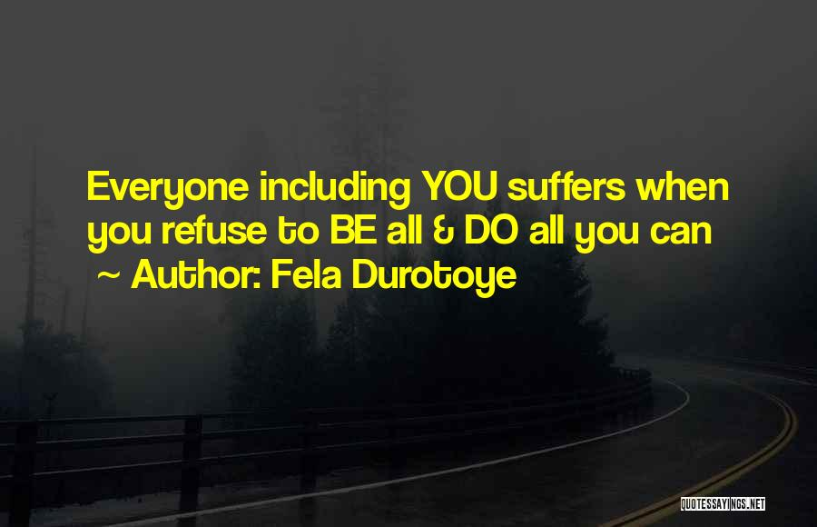 Strength And Motivation Quotes By Fela Durotoye