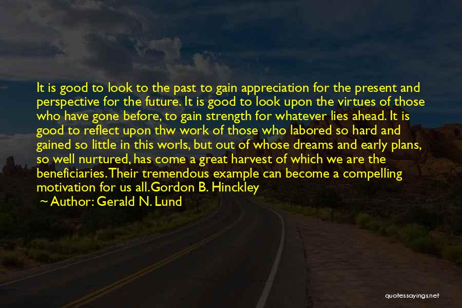 Strength And Motivation Quotes By Gerald N. Lund