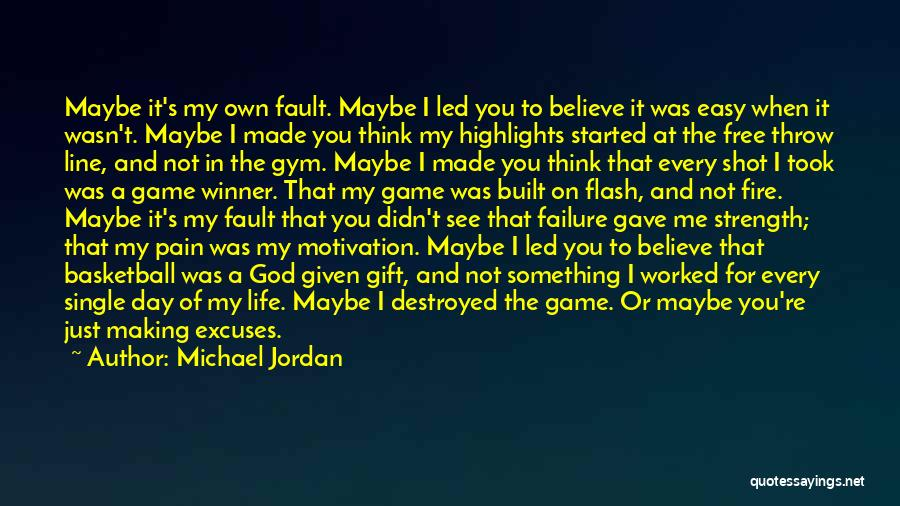 Strength And Motivation Quotes By Michael Jordan