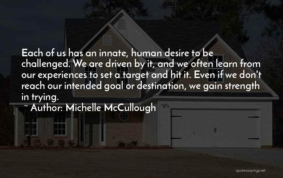 Strength And Motivation Quotes By Michelle McCullough