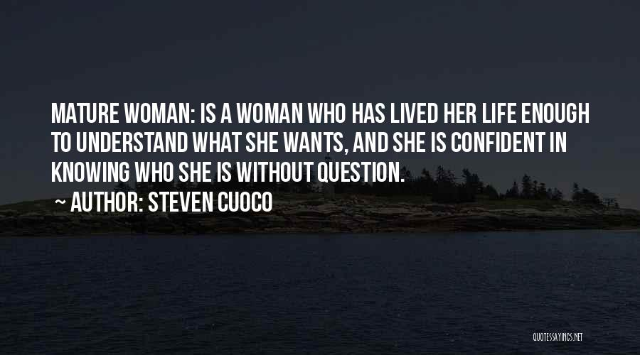 Strength And Motivation Quotes By Steven Cuoco