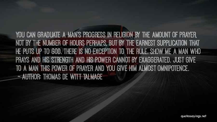 Strength And Motivation Quotes By Thomas De Witt Talmage