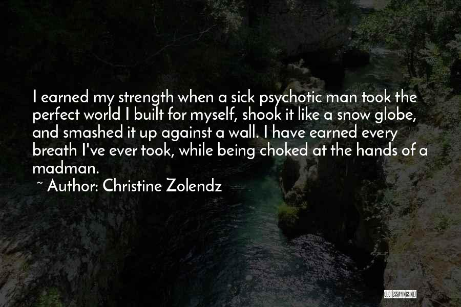 Strength For The Sick Quotes By Christine Zolendz