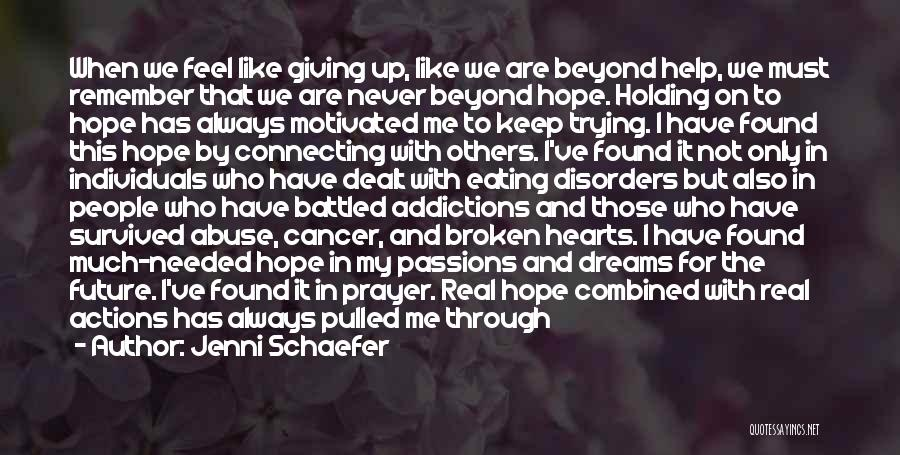 Strength In Difficult Times Quotes By Jenni Schaefer
