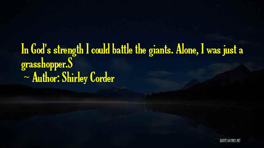 Strength In Difficult Times Quotes By Shirley Corder