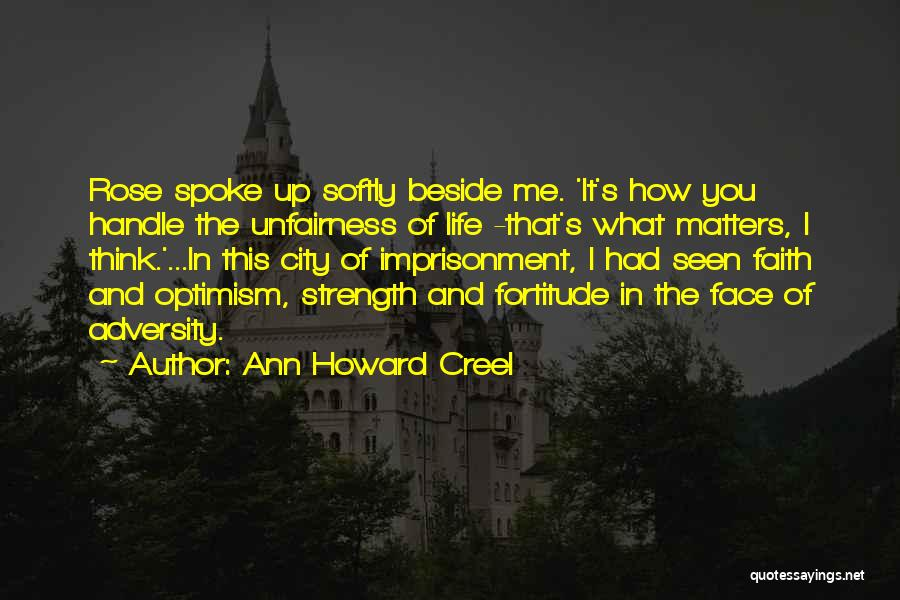 Strength In Face Of Adversity Quotes By Ann Howard Creel