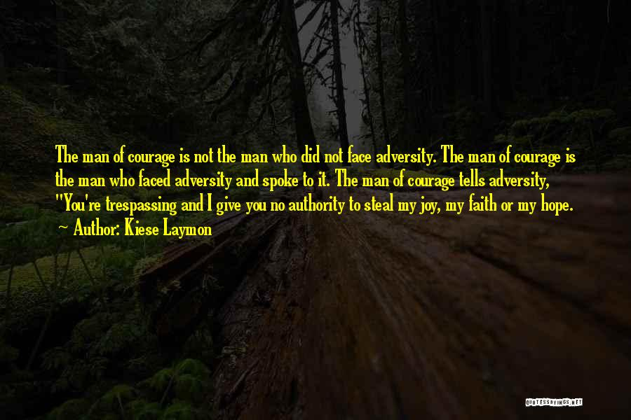 Strength In Face Of Adversity Quotes By Kiese Laymon