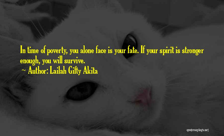 Strength In Face Of Adversity Quotes By Lailah Gifty Akita