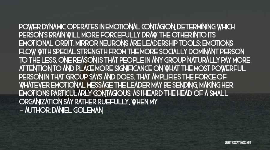 Strength In Group Quotes By Daniel Goleman