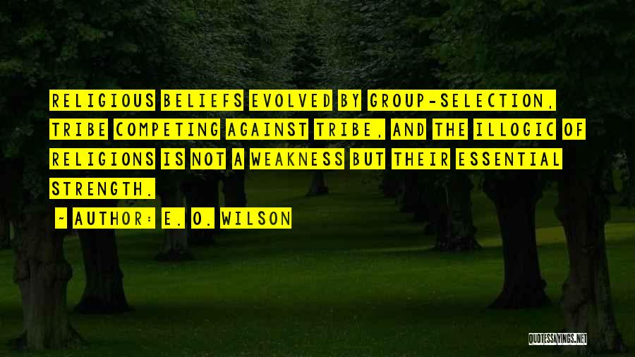 Strength In Group Quotes By E. O. Wilson