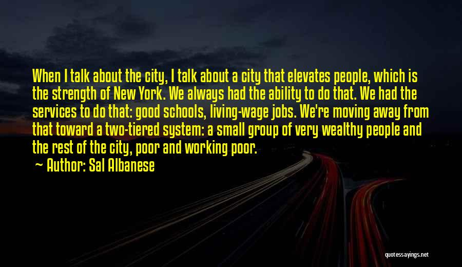 Strength In Group Quotes By Sal Albanese
