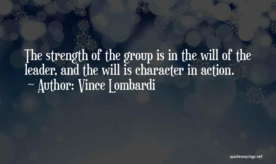 Strength In Group Quotes By Vince Lombardi