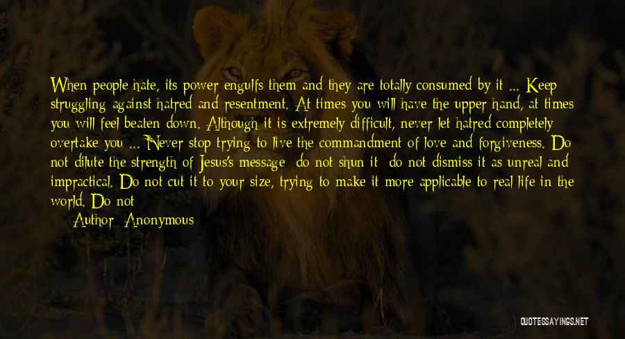 Strength In Trying Times Quotes By Anonymous