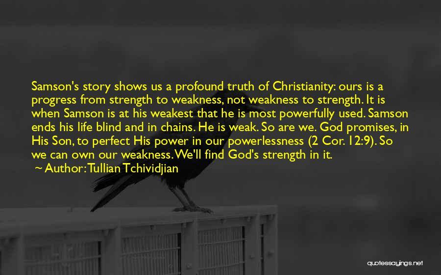 Strength Of Samson Quotes By Tullian Tchividjian
