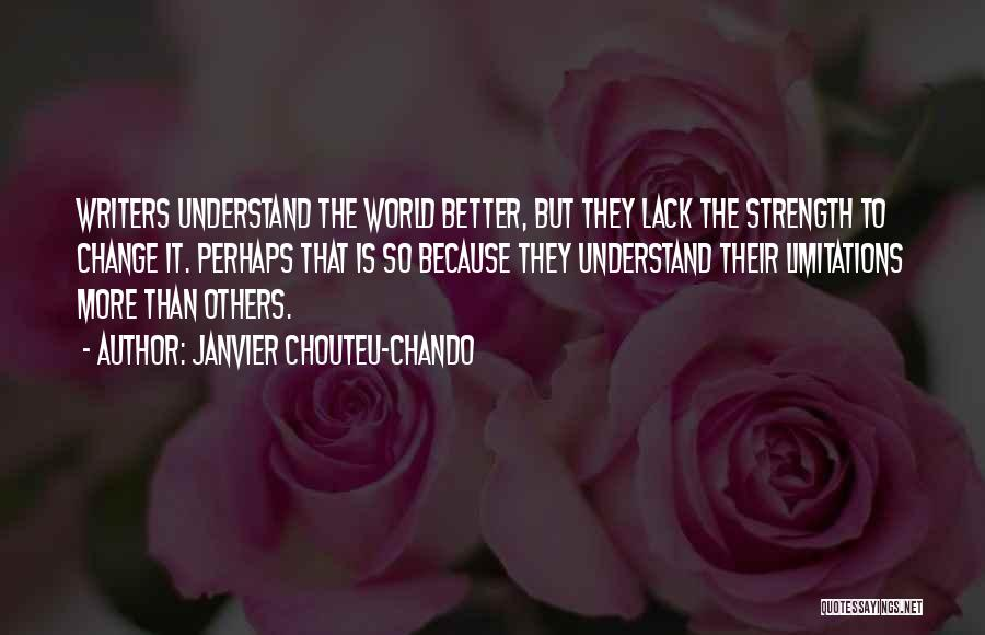 Strength To Get Better Quotes By Janvier Chouteu-Chando