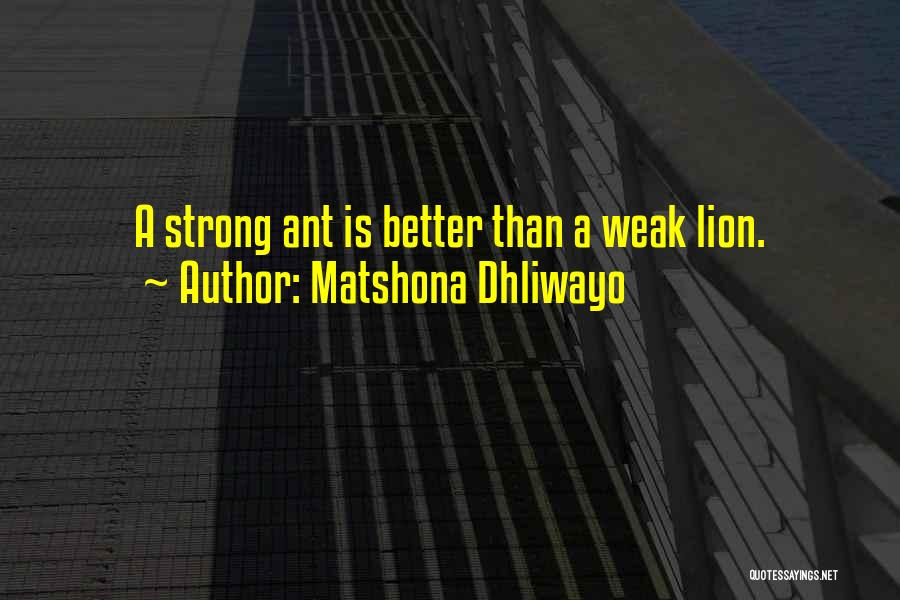 Strength To Get Better Quotes By Matshona Dhliwayo