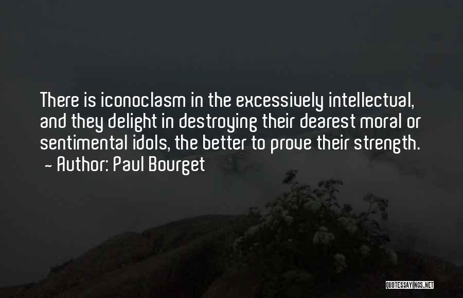 Strength To Get Better Quotes By Paul Bourget
