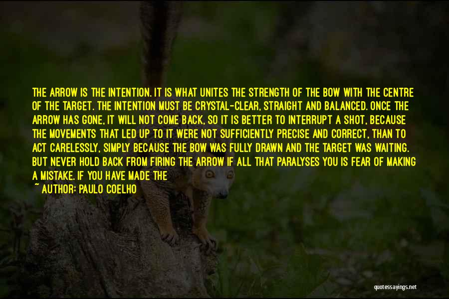 Strength To Get Better Quotes By Paulo Coelho