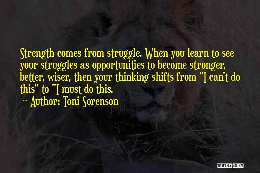 Strength To Get Better Quotes By Toni Sorenson