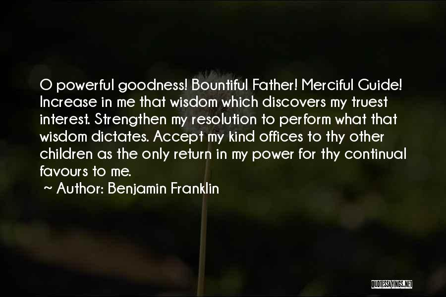 Strengthen Me Quotes By Benjamin Franklin