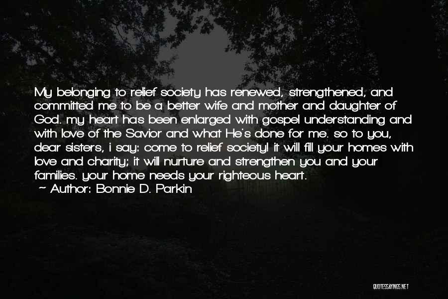 Strengthen Me Quotes By Bonnie D. Parkin