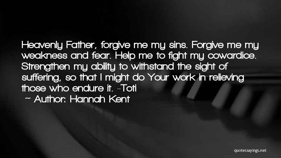 Strengthen Me Quotes By Hannah Kent