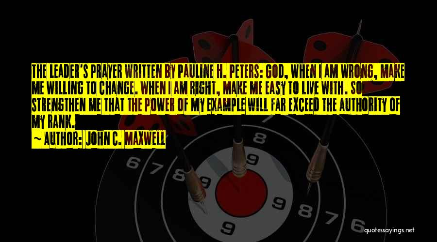 Strengthen Me Quotes By John C. Maxwell