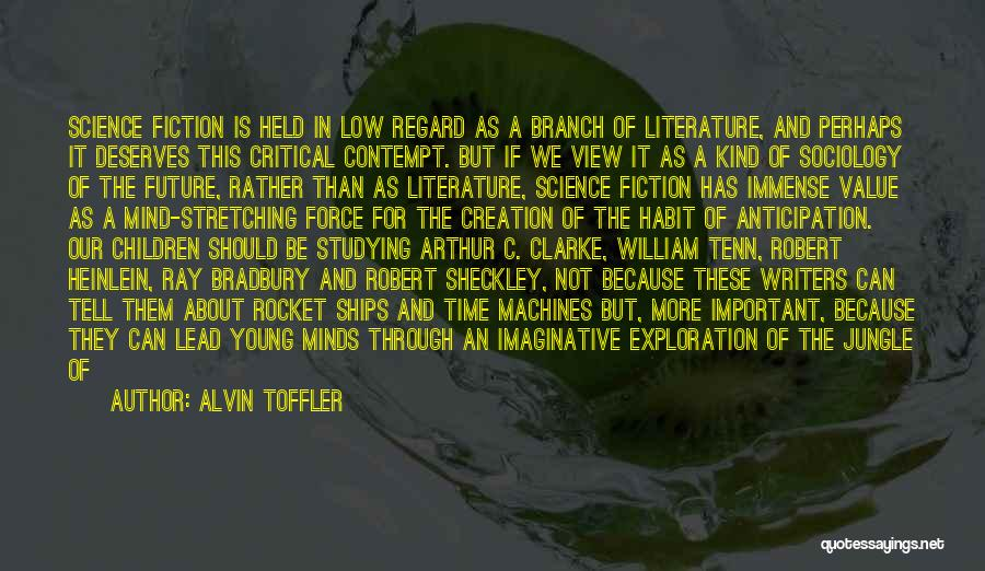 Stretching The Mind Quotes By Alvin Toffler