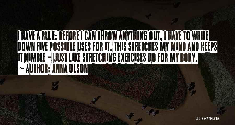 Stretching The Mind Quotes By Anna Olson