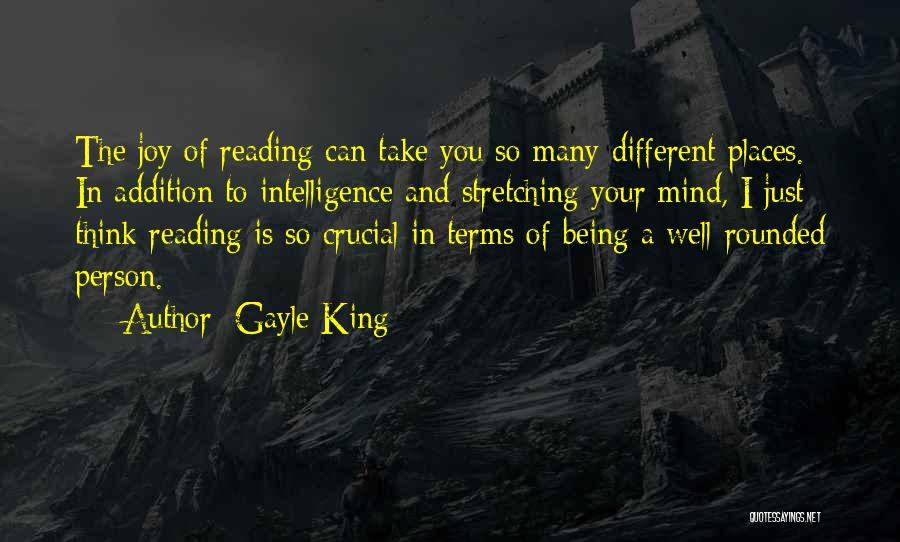 Stretching The Mind Quotes By Gayle King