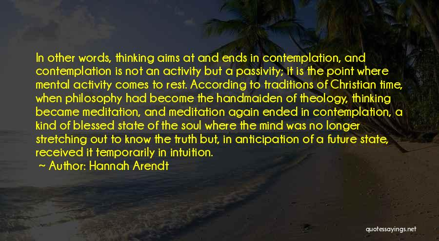 Stretching The Mind Quotes By Hannah Arendt