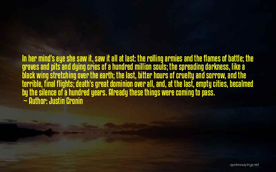 Stretching The Mind Quotes By Justin Cronin