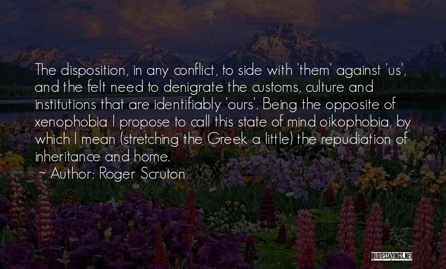 Stretching The Mind Quotes By Roger Scruton