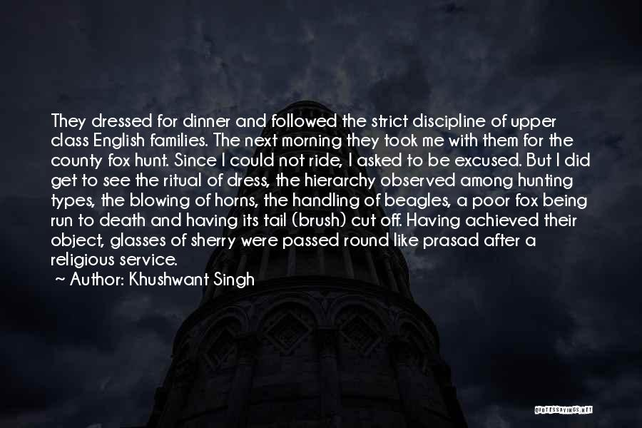 Strict Discipline Quotes By Khushwant Singh