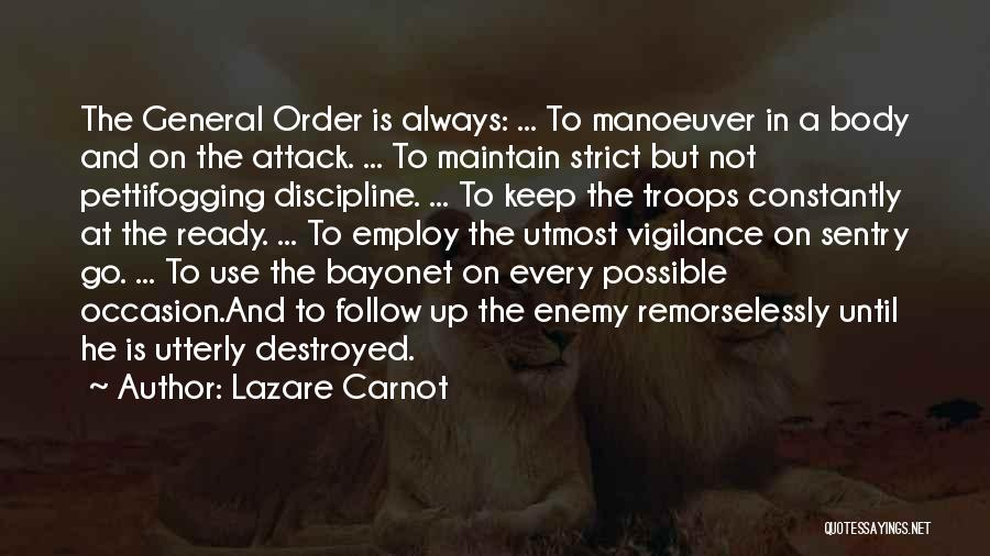 Strict Discipline Quotes By Lazare Carnot