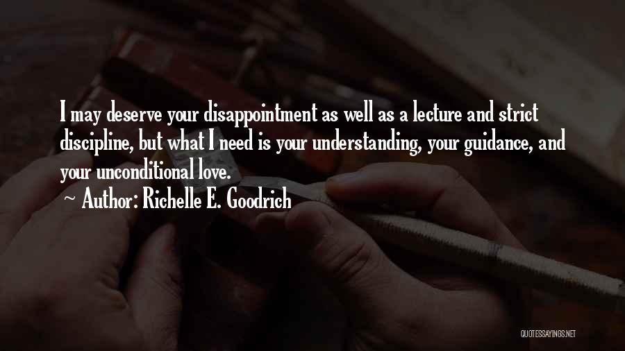 Strict Discipline Quotes By Richelle E. Goodrich