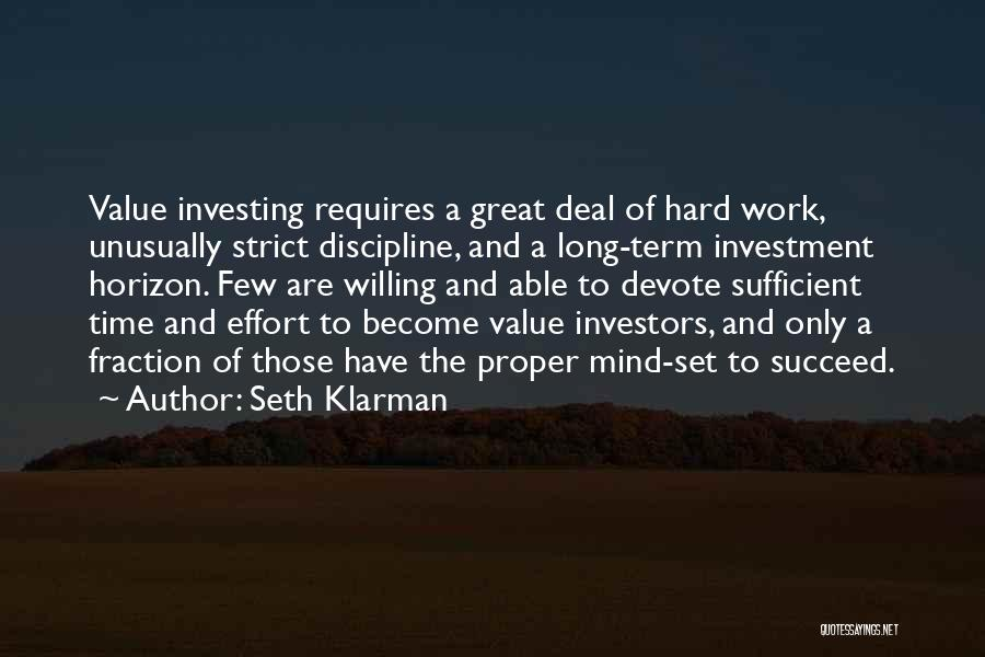 Strict Discipline Quotes By Seth Klarman