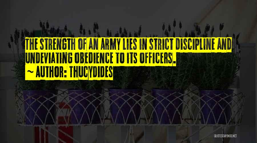Strict Discipline Quotes By Thucydides