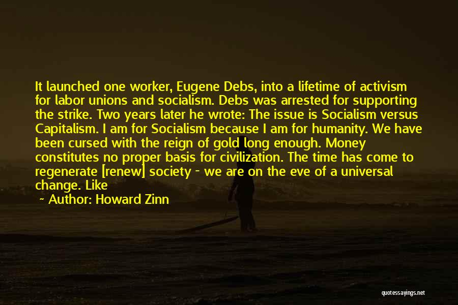 Strike Gold Quotes By Howard Zinn