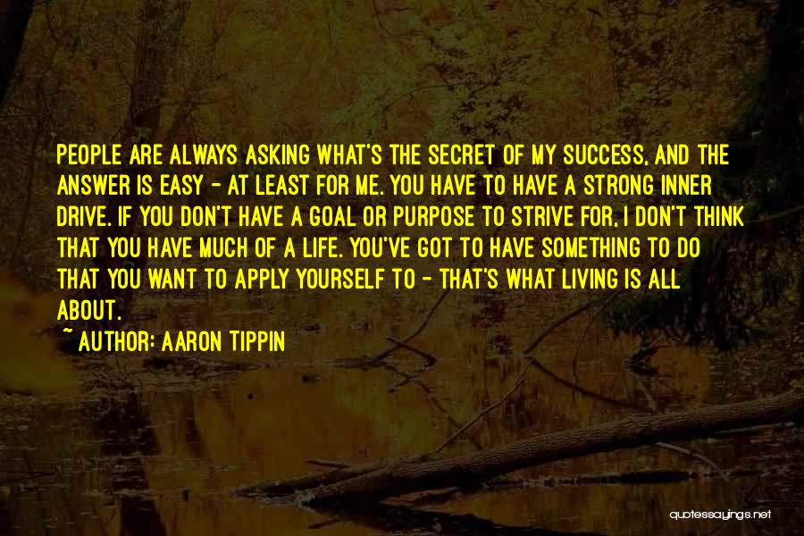 Strive For Success Quotes By Aaron Tippin