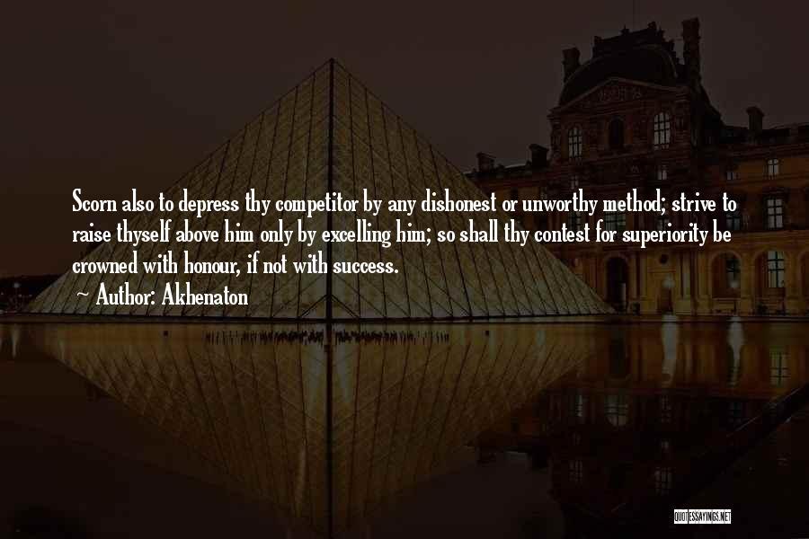 Strive For Success Quotes By Akhenaton